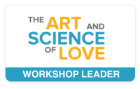 The Art and Science of Love Workshop Leader