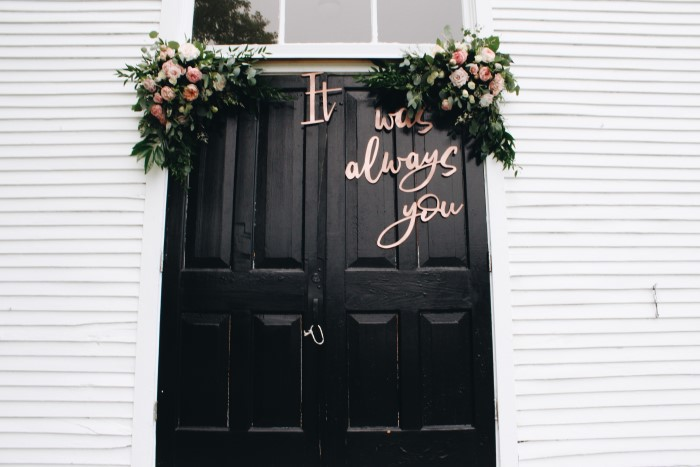 It was always you - wedding door.