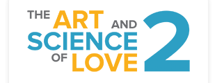 The Art & Science of Love 2